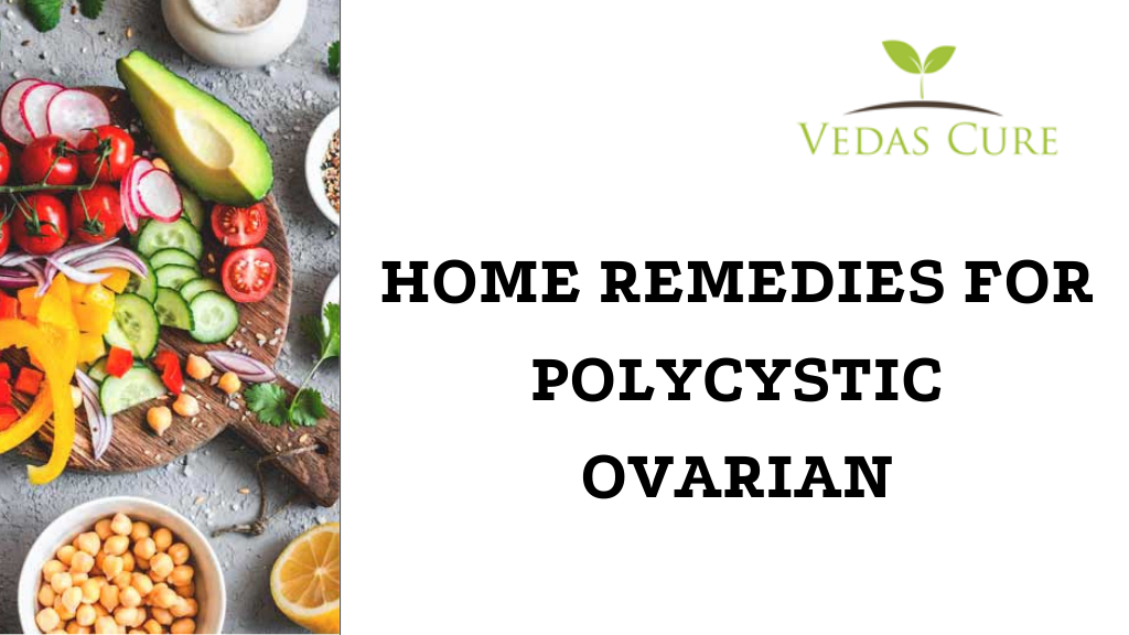 HOME REMEDIES FOR POLYCYSTIC OVARIAN DISEASE
