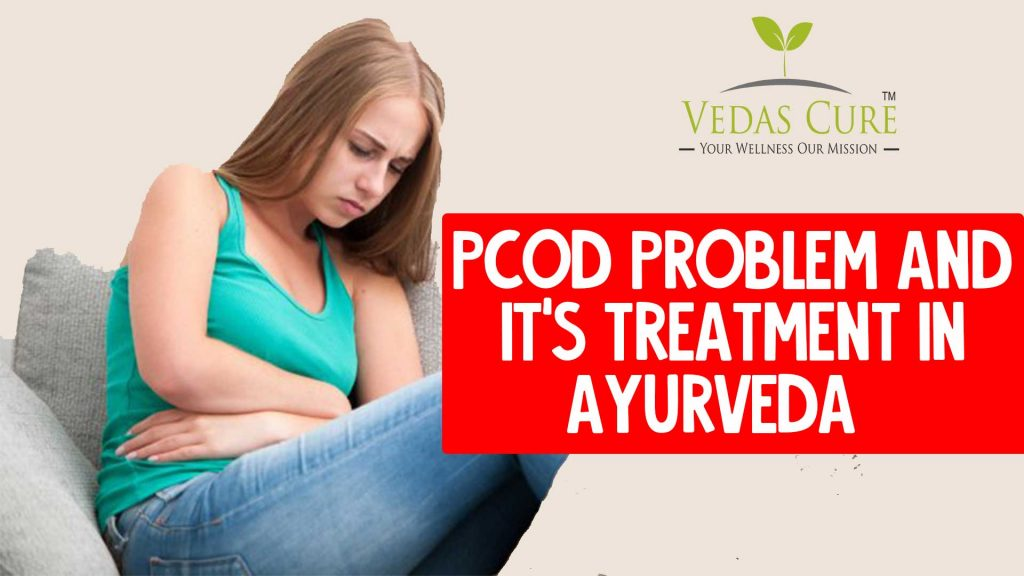 pcod problem and it's treatment in ayurveda