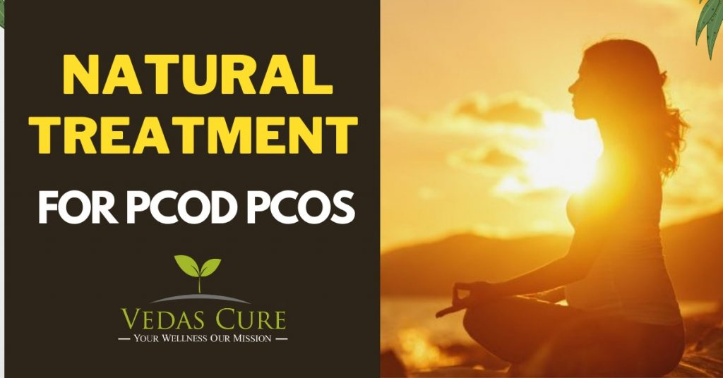 NATURAL TREATMENT FOR PCOS PCOD