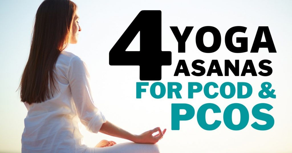 4 YOGA AASNAS FOR PCOS